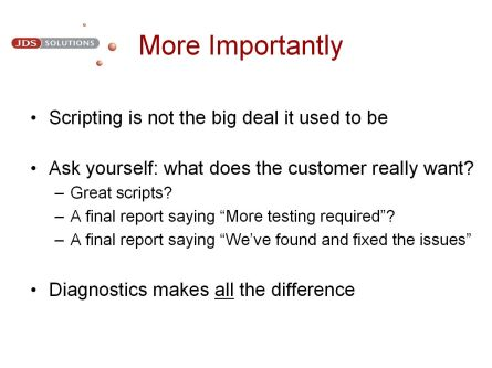 More Importantly, scripting is not the big deal it used to be